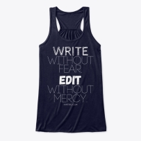 Write Without Fear, Edit Without Mercy Women's Flowy Tank Top